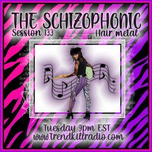 The Schizophonic on Trendkill Radio - Session 133