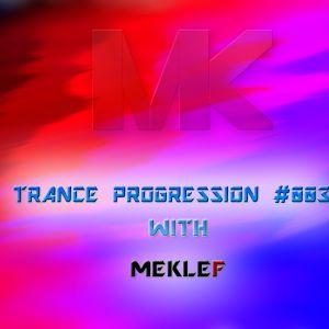 TRANCE PROGRESSION #003 with Meklef