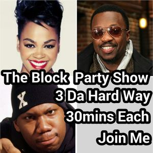 The Block Party Show ft Bryan B 160716