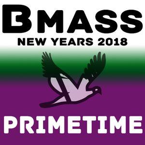 Bmass - Primetime - Act 1 (Late 2017 Mixes)