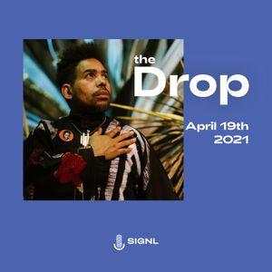 The Drop: New Releases: R&B, Neo Soul, Hip Hop (April 19, 2021)