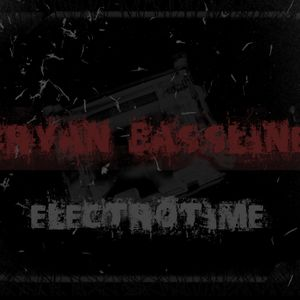 Electrotime with Bryan Bassline