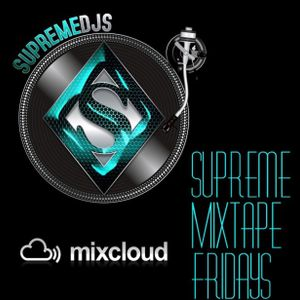 Supreme Mixtape Friday's (4th Of July Weekend) Jump Off Mix. 07-03-2015 Mix by: Dj Wreckless