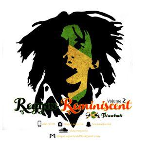 Reggae Reminiscent Volume Two (Nineties Throwback)