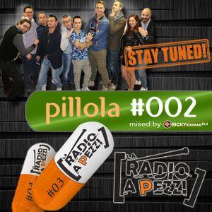 Pillola La Radio a Pezzi #002