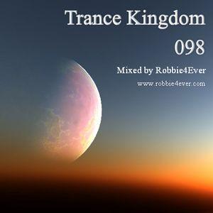 Robbie4Ever - Trance Kingdom 098