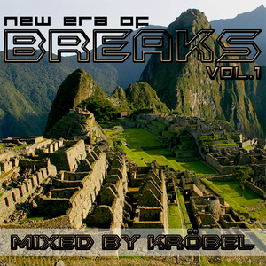 New Era Of Breaks 01 mixed by Kröbel