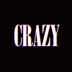-CRAZY-