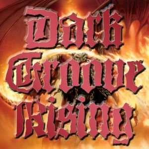 Dark Groove Rising