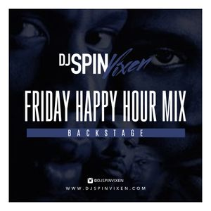 Happy Hour Fridays: Mix Resurrection: Backstage Era