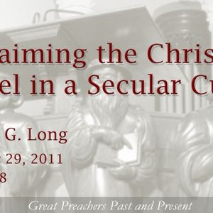 Proclaiming the Christian Gospel in a Secular Culture