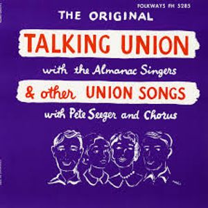 Talking Union & Other Union Songs