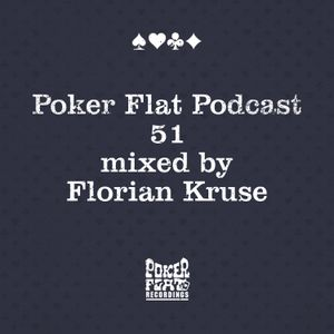 Poker Flat Podcast #51 - mixed by Florian Kruse