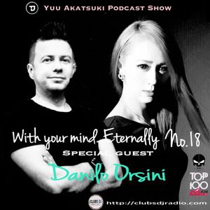 With your mine...Eternaly No.18 Special guest 'Danilo Orsini'