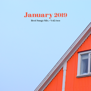 COLUMBUS BEST OF JANUARY 2019 MIX - VOL. TWO