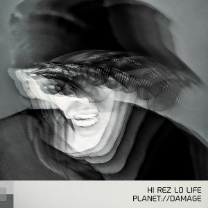Alternative Control # 7 - PLANET://DAMAGE - HI REZ LO LIFE