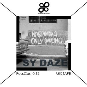 POP.CAST 0.12 SY DAZE