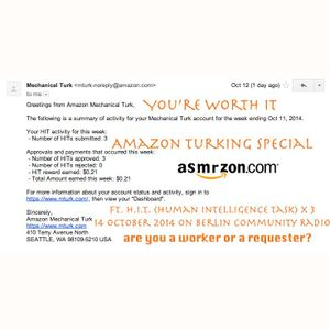 You're Worth It 02.09 / Amazon Mechanical Turk Special