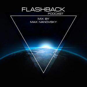 Flashback #35 mix by Max Ivanovsky