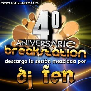 DJ FEN - 4º Aniversario Break Station
