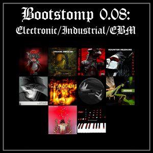 Bootstomp 0.08: Electronic/Industrial/EBM