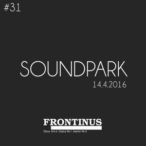 SoundPark #31 - 14/APR/2016
