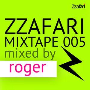 Zzafari Mixtape 005 - Mixed by Roger