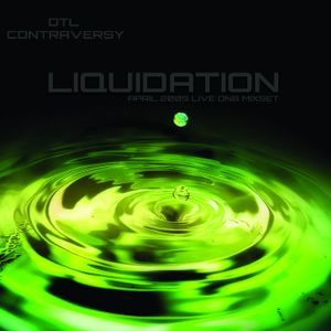 D.T.L ContrAvesY Liquid - Dation Live April 2009 Drum And Bass Mix