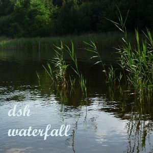 DSH - WaterFall