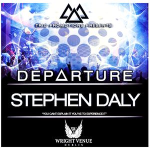 Trio Promotions Presents: Stephen Daly - D E P A R T U R E (Competition Mix)