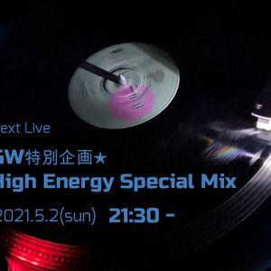 GW特別企画★ High Energy Special Mix