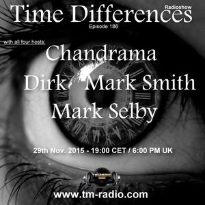 Dirk - Host Mix - Time Differences 186 (29th Nov. 2015) on TM-Radio