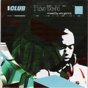 I Love Techno 4 Mixed by Wla Garcia (2005)