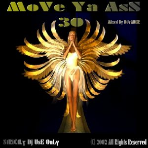 Move Ya Ass - 30 (Mixed by DJvADER)