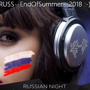 Russ--EndOfSummer--Mix 20 18 :-)
