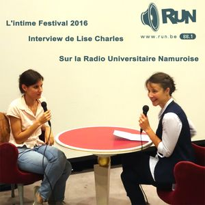 "RUN - L'intime festival 2016 - Interview de l'auteure Lise Charles ""Comme Ulysse"""