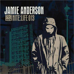 Nite:Life 013 / Mixed by Jamie Anderson