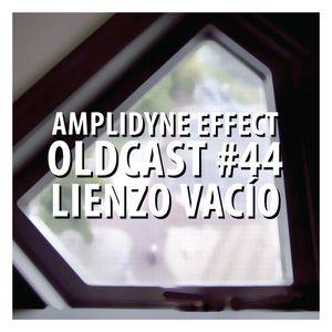 Oldcast #44 - Lienzo Vacío (07.13.2011)