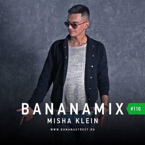 Misha Klein - Bananamix #110