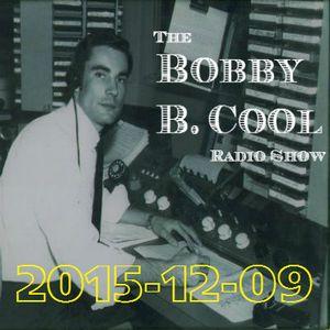 2015-12-09 Bobby B Cool