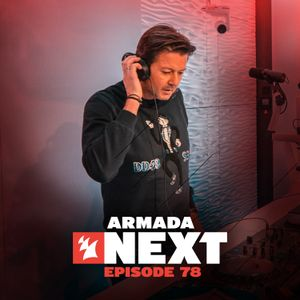 Armada Next - Episode 78