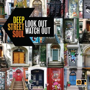 Look Out, Watch Out Mix by Deep Street Soul