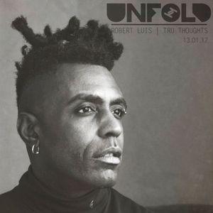 Tru Thoughts Presents Unfold 13.01.17 with Omar, Swindle, Om Unit, Dan Kye