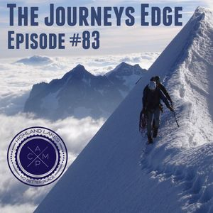 """The Journeys Edge"" Podcast Episode #83"
