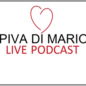 Piva Di Mario LivePodCast :Week 1