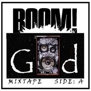 The BOOM GOD Mixtape  -  Side: A