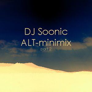 DJ Soonic - ALT minimix (pt.2)