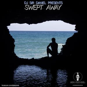 DJ Sir Daniel Presents: Swept Away