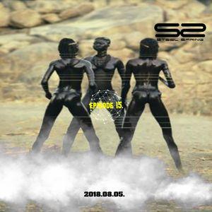 Steel Spring-EPISODE 15 2018.08.05.