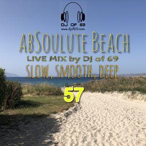 AbSoulute Beach 57 - A DJ LIVE SET - slow smooth deep